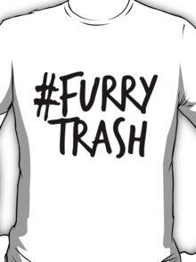 #FurryTrash -black- T-Shirt
