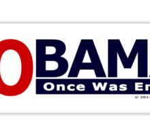 NOBAMA 2012 - Once Was Enough T-shirt Sticker
