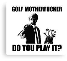 Funny Pulp Fiction Golf Shirt Canvas Print