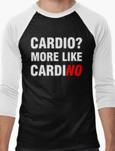 Cardio? More Like Cardino  Men's Baseball ¾ T-Shirt
