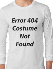 Error 404 Halloween Costume Long Sleeve T-Shirt
