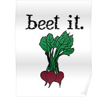 beet it. (beets) Poster
