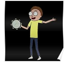 Morty with a tamborine Poster