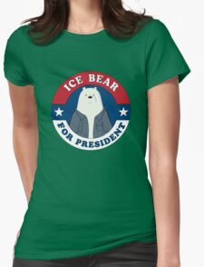 ICE BEAR FOR PRESIDENT. Womens Fitted T-Shirt