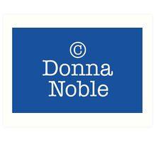 Copyright Donna Noble - Tardis Blue Art Print