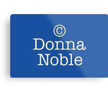 Copyright Donna Noble - Tardis Blue Metal Print
