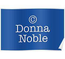 Copyright Donna Noble - Tardis Blue Poster