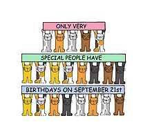 Cats celebrating Birthdays on September 21st Photographic Print