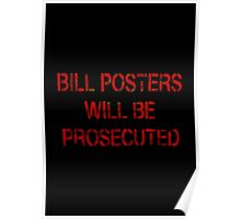 WHO IS BILL POSTERS? Poster