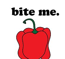 bite me. (red bell pepper) by JoyVick