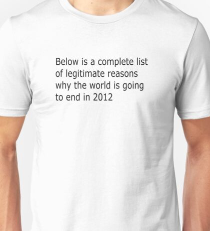 The truth behind 2012 Unisex T-Shirt