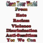 Clean your world- Tshirt by haya1812