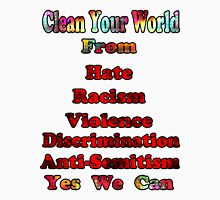 Clean your world- Tshirt Unisex T-Shirt
