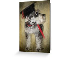 I Have a Degree in  What? Greeting Card