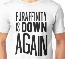 FA is down... AGAIN     -black version- Unisex T-Shirt