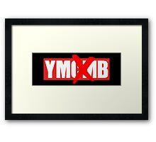 YM(CM)B Framed Print