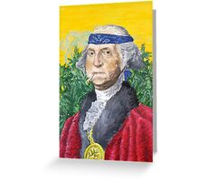 Founding Farmer Marijuana George Washington Legalize Freedom Greeting Card