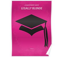 No301 My Legally Blonde minimal movie poster Poster