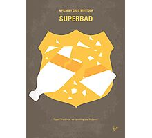 No315 My Superbad minimal movie poster Photographic Print