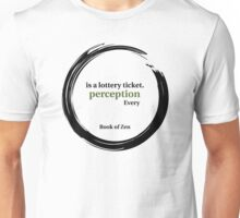 Quote About Reality & Perception Unisex T-Shirt