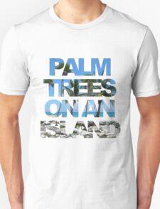 Palm trees on an island T-Shirt