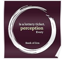 Quote About Perception & Reality Poster