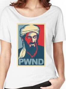 PWND - Osama Bin Laden Women's Relaxed Fit T-Shirt