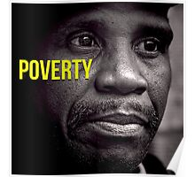 Beautifull Black & White Portrait Homeless Poverty  Poster