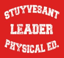 Stuyvesant Leader Physical Ed.  by iEric