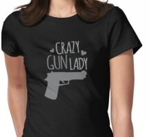 Crazy Gun Lady Womens Fitted T-Shirt