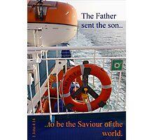 Lifeboat; lifeline; Saviour  1 John 4:14 Photographic Print