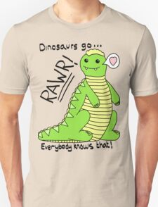 Dinosaurs Go Rawr! Unisex T-Shirt