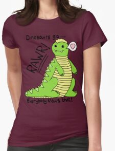 Dinosaurs Go Rawr! Womens Fitted T-Shirt