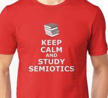 Keep calm and study Semiotics Unisex T-Shirt