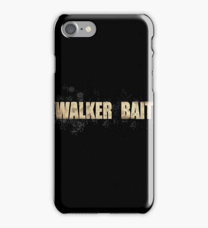 Walker bait iPhone Case/Skin