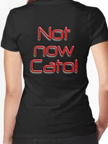 Not now, Cato! Cato Fong, Inspector Clouseau, Film, Burt Kwouk, Chinese manservant, Pink Panther Women's Fitted V-Neck T-Shirt