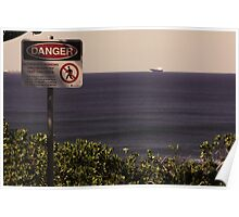 Danger of the view. Poster