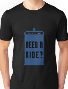 TARDIS - Need a ride?  Unisex T-Shirt