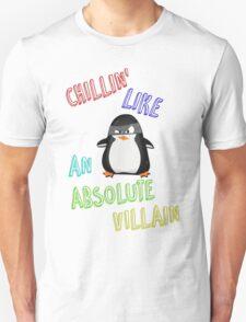 Chillin' Like An Absolute Villain Unisex T-Shirt
