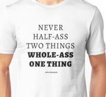 Whole-Ass One Thing Unisex T-Shirt