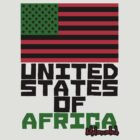 UNITED STATES OF AFRICA by Melanated