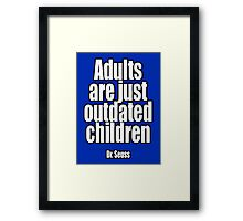 Dr. Seuss, Adults are just outdated children. Navy, Blue Framed Print