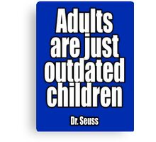 Dr. Seuss, Adults are just outdated children. Navy, Blue Canvas Print