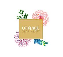 courage dear heart c.s. lewis (background colour can be changed) by choosehappiness