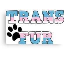 Trans Fur! Canvas Print