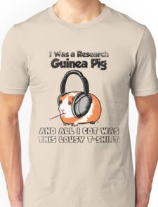 I Was a Research Guinea Pig T-Shirt