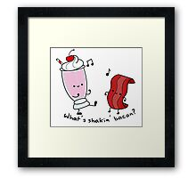 What's Shakin' Bacon? Framed Print