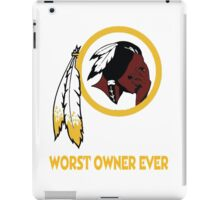 Celebrate the Redskins by owning something stating the obvious.  iPad Case/Skin