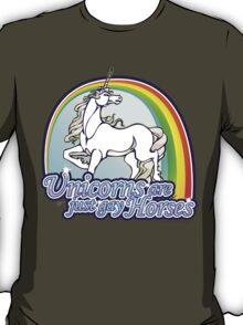 Unicorns Are Just Gay Horses T-Shirt
