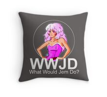 What Would Jem Do? Throw Pillow